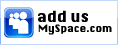 Add us on Myspace!
